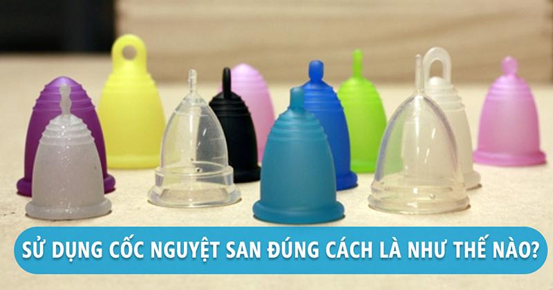 14 lưu ý khi dùng cốc nguyệt san để an toàn và không bị viêm nhiễm