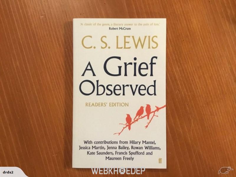 A Grief Observed dành cho những ai đang trải qua những vấn đề về tâm lý