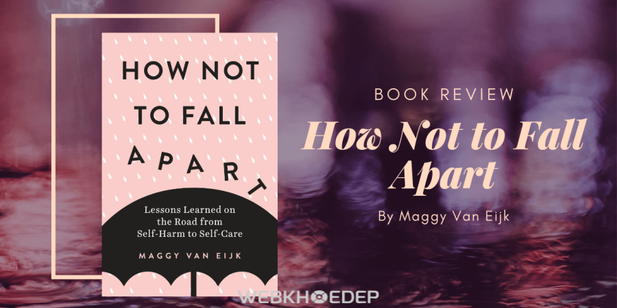 How Not to Fall Apart giải thích về hội chứng tự ngược đãi bản thân