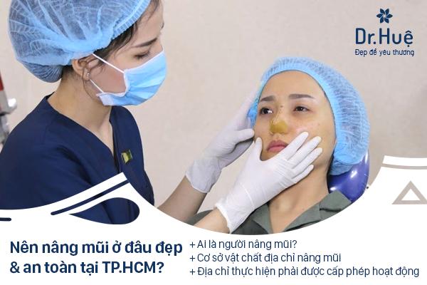 Nên nâng mũi ở đâu đẹp an toàn tại Sài Gòn TPHCM