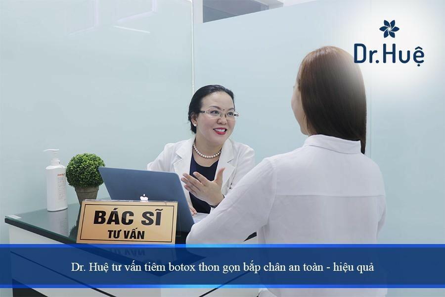 Dr. Huệ Clinic & Spa địa chỉ làm thon gọn bắp chân nhỏ lại nhanh nhất mà an toàn