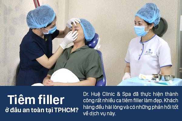 Tiêm Filler an toàn tại Dr.Huệ Clinic & Spa
