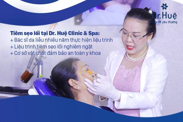 Dr. Huệ Clinic & Spa địa chỉ tiêm trị sẹo lồi tốt nhất TPHCM