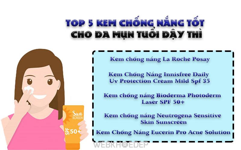 TOP 5 KEM CHỐNG NẮNG TỐT CHO DA MỤN TUỔI DẬY THÌ