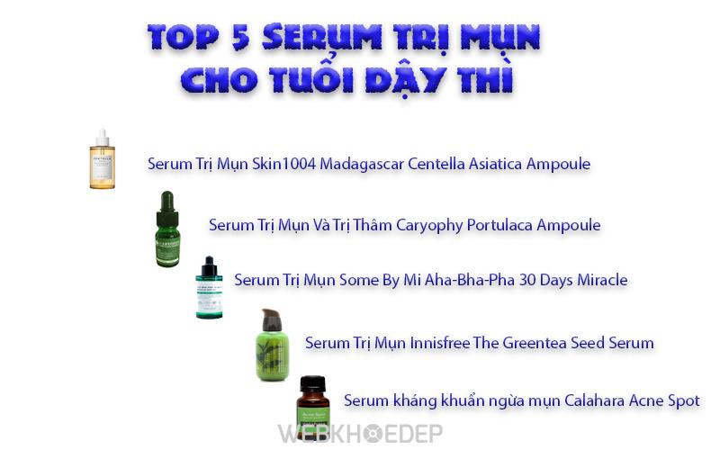 """TOP 5 SERUM TRỊ MỤN CHO TUỔI DẬY THÌ """"CẤP CỨU"""" NHANH LÀN DA"""